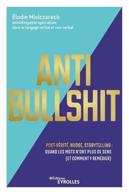 Anti Bullshit - Élodie MIELCZARECK - Eyrolles